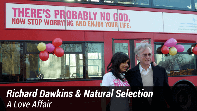 Richard Dawkins & Natural Selection: a Love Affair
