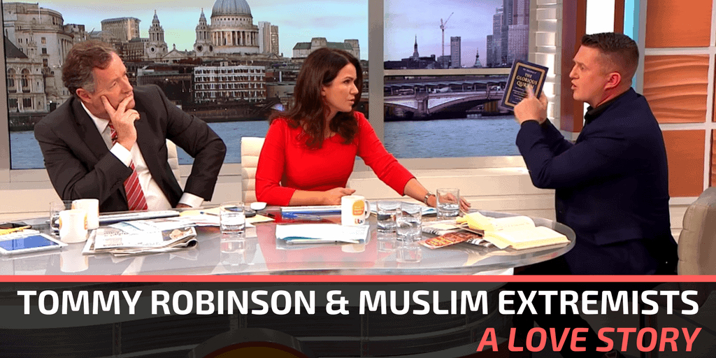 It's Shocking How Much Tommy Robinson Holds in Common With Extremist Muslims