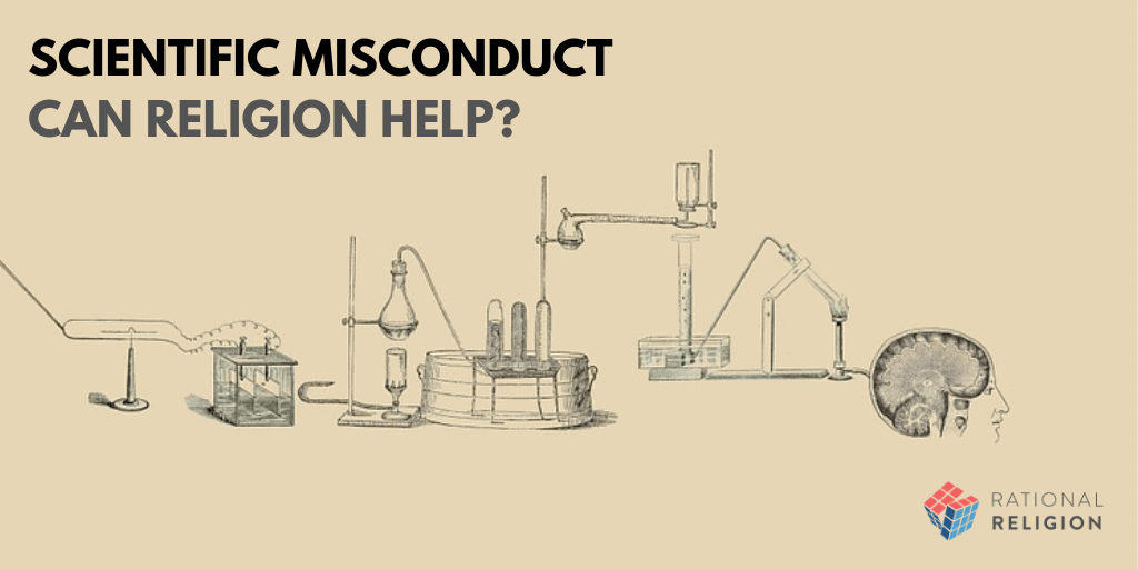Scientific Misconduct: Can Religion Help?