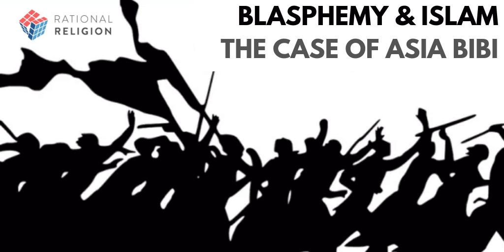 Blasphemy and Islam: The Case of Asia Bibi