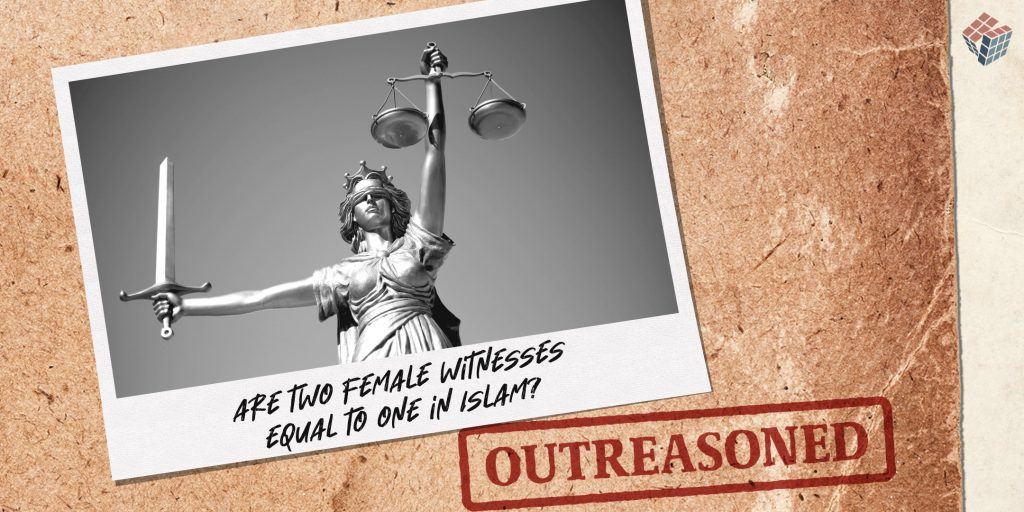 2 Outreasoned Two Female Witnesses